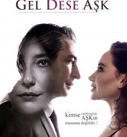 GEL DESE AŞK