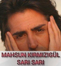 MAHSUN KIRMIZIGÜL